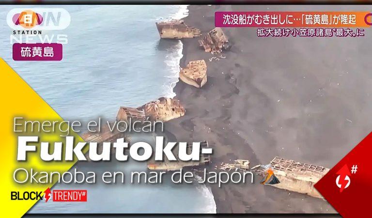 Emerge el volcán Fukutoku-Okanoba en mar de Japón🌋